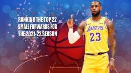 美媒排NBA新賽季前22名小前鋒,詹皇第3,喬治第5,五位後生前十!